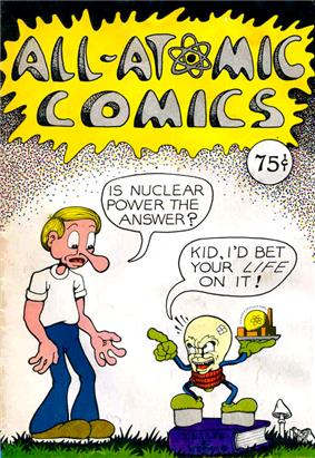 A boy asks IS NUCLEAR POWER THE ANSWER? of a sinister-looking anthropomorphised lightbulb holding a miniature nuclear power plant, who replies KID, I'D BET YOUR LIFE ON IT!