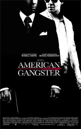 A black-and-white picture, depicting Frank Lucas in a black suit and Richie Roberts in a white one. In front of them is the title American Gangster, with Russell Crowe and Denzel Washington's names above, and the film credits below.
