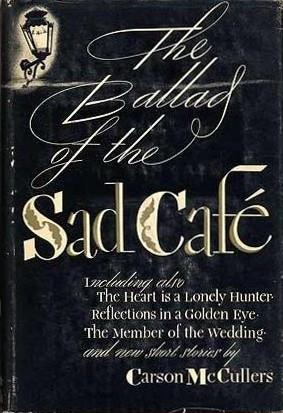 The Ballad of the Sad Cafe book jacket
