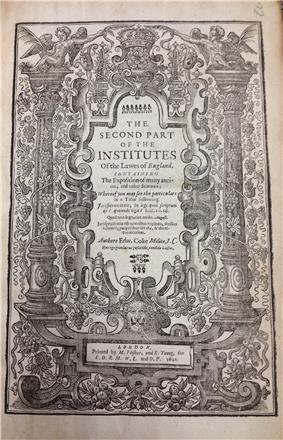 Second Part of the Institutes of the Lawes of England (1st ed., 1642, title page)