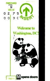 Metro farecard has a column of printed dollar amounts, a magnetic strip along the edge, and in this example a drawing of two pandas.
