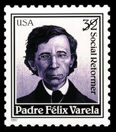 US postal stamp in honor of Felix Varela issued in 1997
