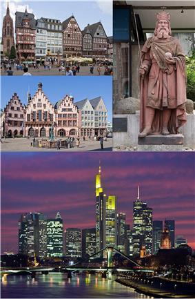 Collage of Frankfurt, clockwise from top of left to right: Facade of the Römer and Frankfurt Cathedral, statue of Charlemagne in Frankfurt Historical Museum, view of Frankfurt skyline and Main River