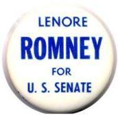campaign button advocating Lenore Romney for U. S. Senate