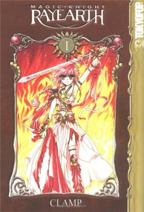 A book cover. Near the top is text reading Magic Knight Rayearth. At the side, text reads Tokyopop. Below the number one in white is a framed picture of a girl clad in red and pink wielding a sword against a background of flames. White text at the bottom reads Clamp.