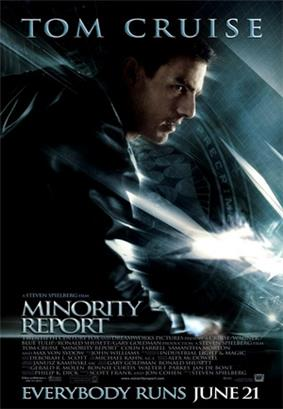 A man wearing a leather jacket stands in a running pose. A flag with the PreCrime insignia stands in the background. The image has a blue tint. Tom Cruise's name stands atop the poster, and the title, credits, and tagline
