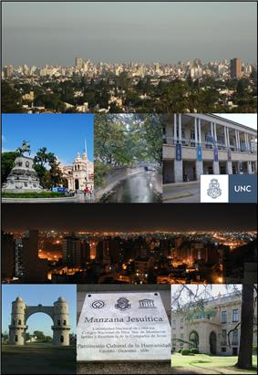 Clockwise from top: Cityscape taken from Naciones Park, San Martin Square, La Cañada Glen, Argentina Pavilion from National University of Córdoba, Cityscape at night taken from Nueva Cordoba neighborhood, Arch of Córdoba, Plaque commemorating the designation of the Jesuit block as World Heritage Site in 2000, Evita Fine Arts Museum.