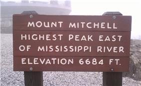 Mount Mitchell. Highest peak east of Mississippi River. Elevation 6684 ft.