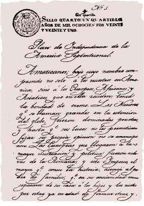 The Plan of Iguala, proclaimed 24 February 1821 by General Agustín de Iturbide