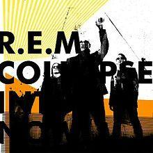 A black silhouette of R.E.M. (from left to right: Peter Buck, Michael Stipe, and Mike Mills) stand in front of a white background with yellow and orange lines. The words