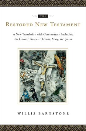 The Restored New Testament by Willis Barnstone, Norton 2009.