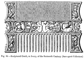 Sculptured Comb in Ivory of the Sixteenth Century Sauvageot Collection.png