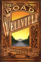 The Road to Wellville (US cover)