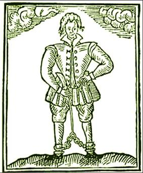 A crudely printed, full-length picture of a standing man. He is in Elizabethan-style clothing and chains are around his ankles