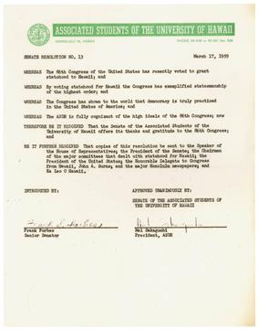 ASUH was very active in promoting Hawaiian statehood. Shortly after the Hawaii statehood bill was approved by Congress the students sent this letter to Speaker of the House Sam Rayburn (D-TX) expressing their gratitude to Congress for finally allowing Hawaii to become a state.
