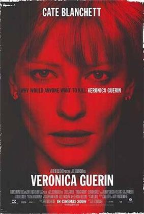 The film poster shows Veronica Guerin, the whole poster is dark red and the film's tagline shows the fact of why everyone wanted her dead