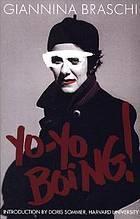 Cover art to the first edition of Yo-Yo Boing! by Giannina Braschi