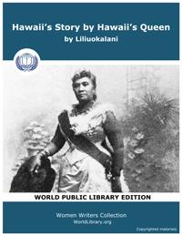 Hawaii's Story by Hawaii's Queen by Liliuokalani