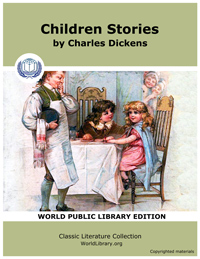 Children Stories by Dickens, Charles
