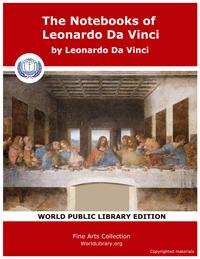 The Notebooks of Leonardo Da Vinci by Vinci, Leonardo Da